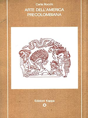 Arte dell'America precolombiana: Carla Rocchi