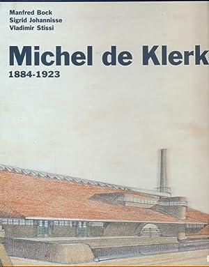 Michel de Klerk - 1884-1923: AA.VV.