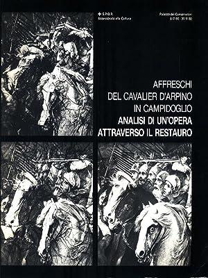 Affreschi del cavalier d'Arpino in Campidoglio -: AA.VV.