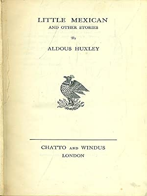 Little mexican: Aldous Huxley