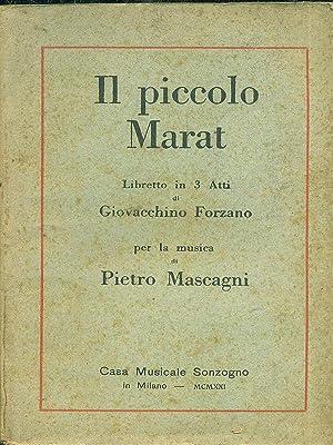 Il piccolo Marat: Forzano - Mascagni