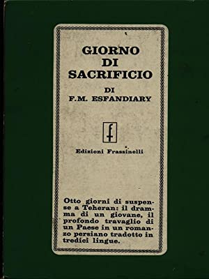 Giorno di sacrificio: F.M. Esfandiary