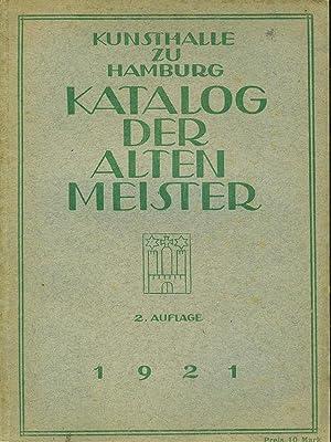 Kunsthalle zu Hamburg Katalog der alten meister: aa.vv.