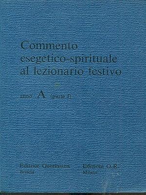 Commento esegetico-spirituale al lezionario festivo anno A: aa.vv.