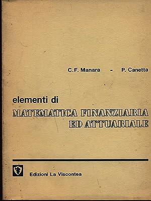 Elementi di matematica finanziaria ed attuariale: Manara - Canetta
