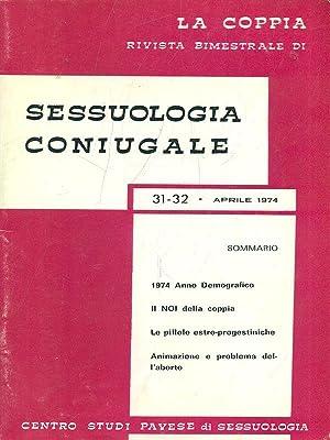 La Coppia - Sessuologia coniugale 31-32 -: AA.VV