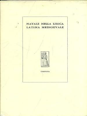 Natale nella lirica latina medioevale: Piero Raimondi
