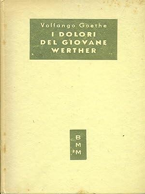 I dolori del giovane Werther: Volfango Goethe