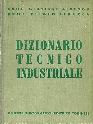 Dizionario tecnico industriale 2 L-Z: Giuseppe Albenga -