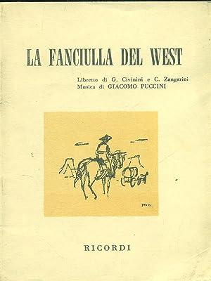 La fanciulla del west: G.Civinini - C.Zangarini