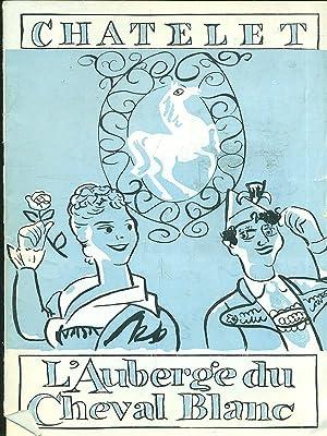 Theatre du Chatelet - L'Auberge du Cheval: Maurice Lehmann