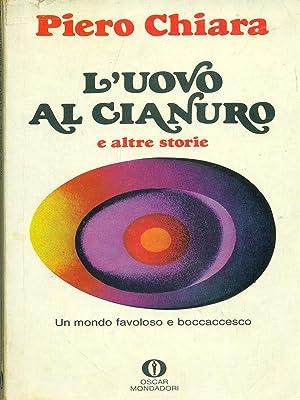 L'uovo al cianuro: Piero Chiara