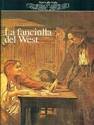 La fanciulla del west di Giacomo Puccini: aa.vv.