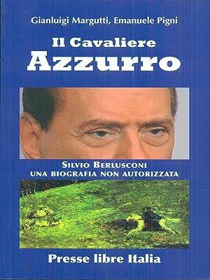 Il cavaliere azzurro: Margutti - Pigni