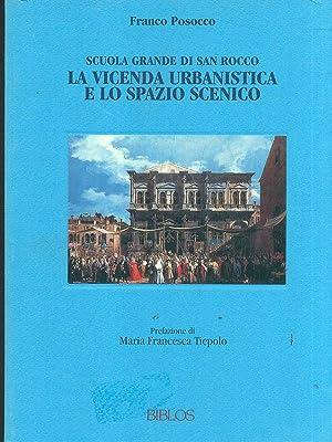 La vicenda urbanistica e lo spazio scenico: Franco Posocco