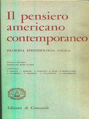 Il pensiero americano contemporaneo - filosofia epistemologia: aa.vv.
