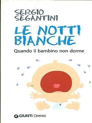 Le notti bianche: Sergio Segantini