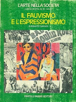 Il fauvismo e l'espressionismo: Roberto Cannata'