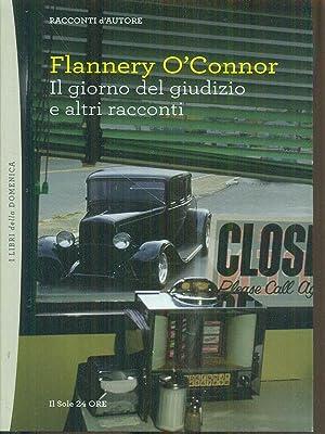 Il giorno del giudizio e altri racconti: Flannery O'Connor