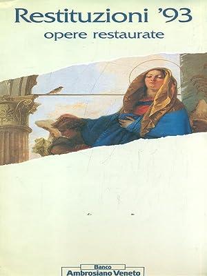 Restituzioni '93 - opere restaurate: AA.VV