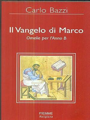 Il Vangelo di Marco: Carlo Bazzi