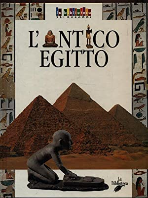 l'antico Egitto: aa.vv.