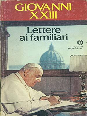Lettere ai familiari: Giovanni XXII