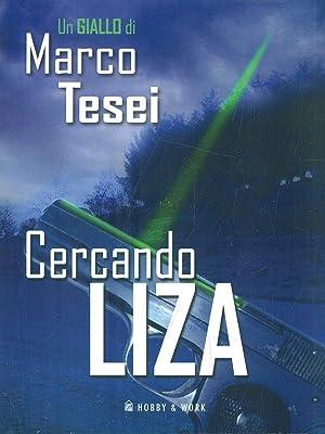 Cercando Liza: Marco Tesei