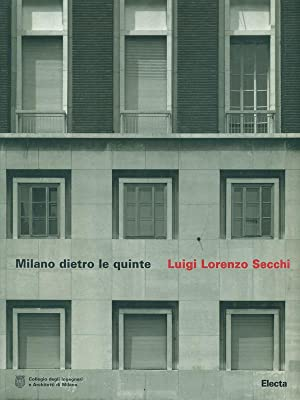 Milano dietro le quinte Luigi Lorenzo Secchi: Elisabetta Susani