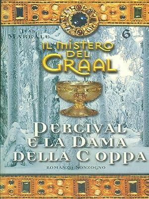 Il mistero del Graal - Percival e: Jean Markale