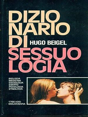 Dizionario di sessuologia: Beigel, Hugo