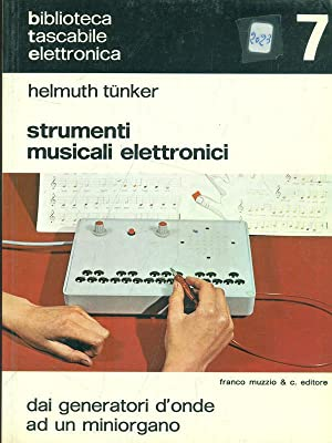 Strumenti musicali elettronici: Helmuth Tunker