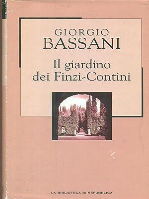 Giardino dei finzi contini di bassani giorgio abebooks - Giorgio bassani il giardino dei finzi contini ...