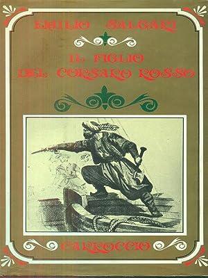 Il figlio del corsaro rosso volume secondo: Emilio Salgari