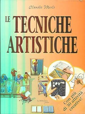 Le tecniche artistiche: Claudio Merlo