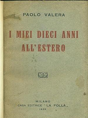 I miei dieci anni all'estero: Paolo Valera