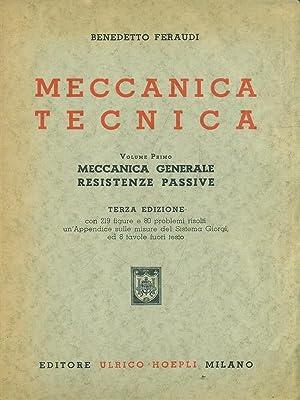 Meccanica tecnica - Vol. I: Benedetto Feraudi