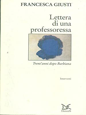 Lettera di una professoressa: Francesca Giusti