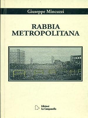 Rabbia metropolitana: Giuseppe Mincuzzi