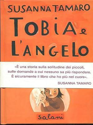Risultati immagini per morale di tobia e l'angelo di Susanna Tamaro