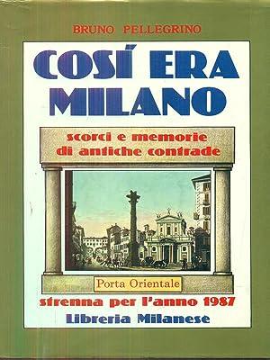 Cosi era Milano Porta orientale: Bruno Pellegrino