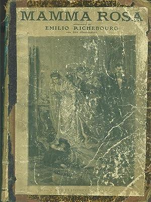 Mamma Rosa: Emilio Richebourg