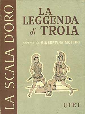 La leggenda di Troia: Giuseppina Mottini