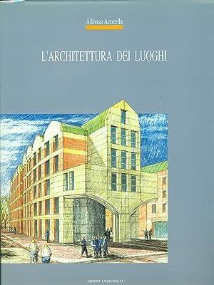 L'architettura dei luoghi: Alfonso Acocella
