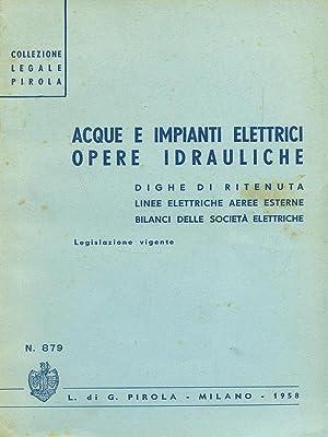 Acque e impianti elettrici: aa.vv.