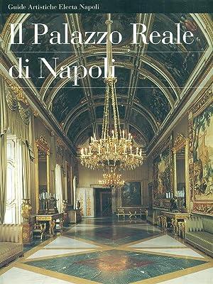 Il Palazzo Reale di Napoli: AA.VV