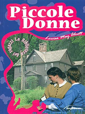 Piccole Donne: Louisa May Alcott