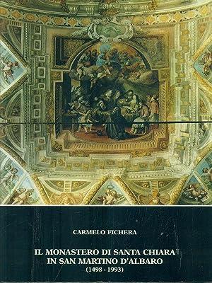Il monastero di Santa Chiara in San: Carmelo Fichera