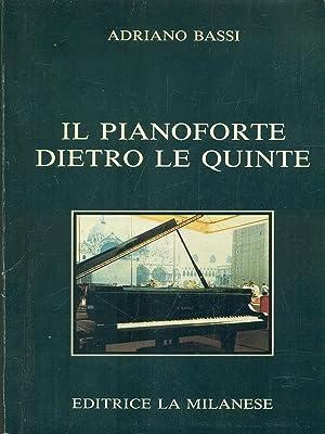 Il pianoforte dietro le quinte: Adriano Bassi