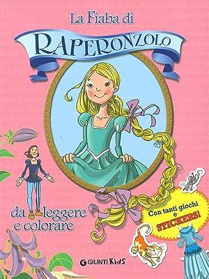 La fiaba di Raperonzolo da leggere e: Illustrazioni di Fabiano